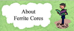 About Ferrite Cores