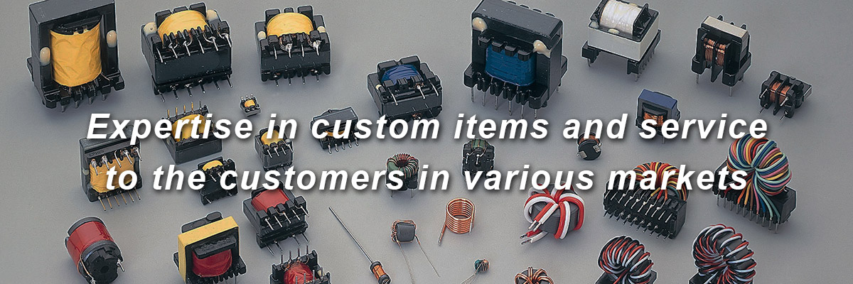 Expertise in custom items and service to the customers in various markets